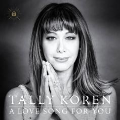 Tally Koren - A Love Song For You